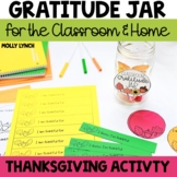 Classroom Gratitude Jar {Thanksgiving Activity}