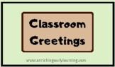 Classroom Greetings printable