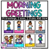 Classroom Greetings   Morning Greeting Choices   Social Di