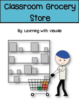 Classroom Grocery Store