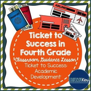 Classroom Guidance Lesson: Academics - SMART Goals - Ticket to Success!