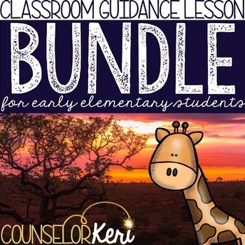 Classroom Guidance Lesson Bundle for Early Elementary School Counseling