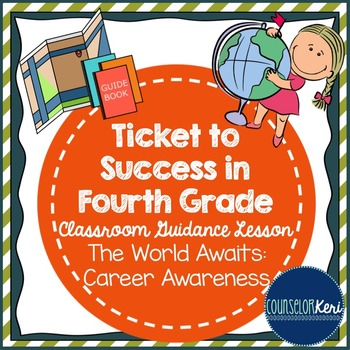 Classroom Guidance Lesson - Career Awareness - Future Application