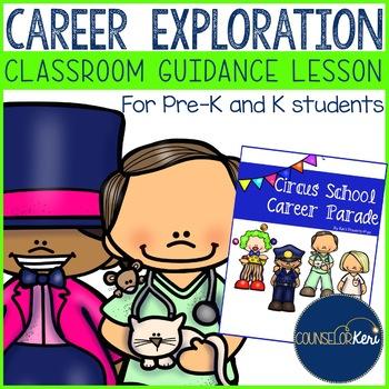 Classroom Guidance Lesson: Career Education - Pre-K and Ki