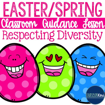 Easter or Spring Diversity and Respecting Differences Classroom Guidance Lesson