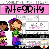 Classroom Guidance Lesson - Integrity