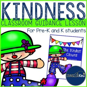 Classroom Guidance Lesson: Kindness - Pre-K and Kindergarten