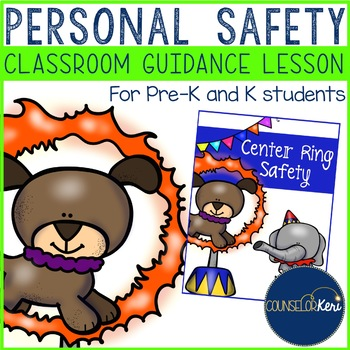 Classroom Guidance Lesson: Personal Safety - Pre-K and Kin