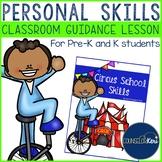 Classroom Guidance Lesson: Personal Skills - Pre-K and Kindergarten