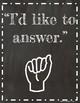 Classroom Hand Signals- ASL