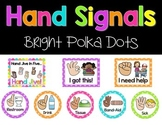 Classroom Hand Signals {Bright Polka Dots}
