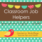 Classroom Helper Jobs - Editable - English and Spanish