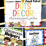 CLASSROOM JOBS CHART - EDITABLE {DOTS CLASSROOM DECOR}