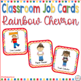 Classroom Helper and Job Cards Rainbow Chevron