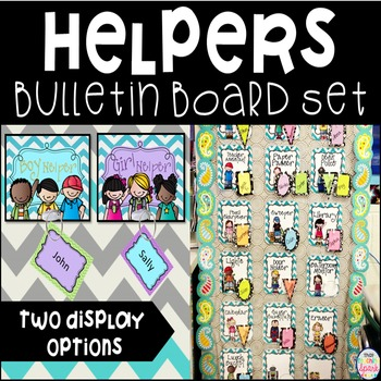 Classroom Helpers Bulletin Board Set- 2 Options