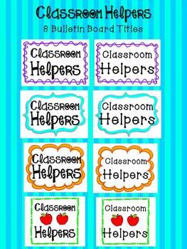 Classroom Helpers - Bulletin Board Title