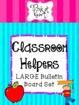 Classroom Helpers - LARGE Bulletin Board Set