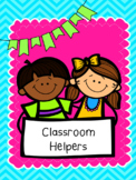 Classroom Helpers-Without the Stress!
