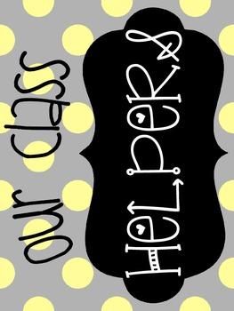 Classroom Helpers - Yellow & Gray Theme
