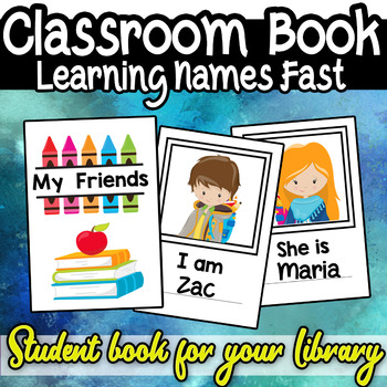 Classroom I am Book Learn Students Names