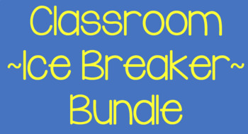 Classroom Ice Breakers Bundle