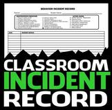 Classroom Incident Record