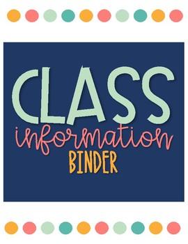Classroom Information Binder: Growing Resource