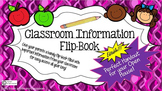 Classroom Information Flip Book-No cutting required! Editable Open House Handout