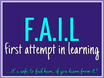 Classroom Inspiration: F.A.I.L First Attempt In Learning
