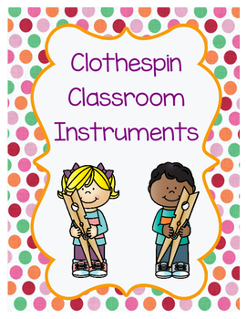 Classroom Instrument Clothespin Cards
