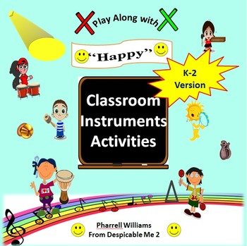 "Classroom Instrument Play Along to ""Happy"" Pharrell Williams: K-2 Version"