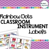 Classroom Instruments Labels: Rainbow Dots Theme
