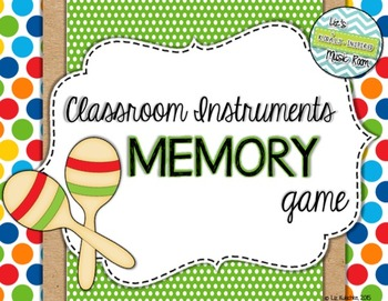 Classroom Instruments Memory Card Game