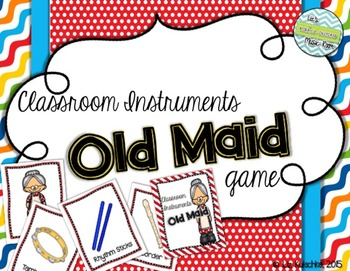 Classroom Instruments Old Maid Card Game