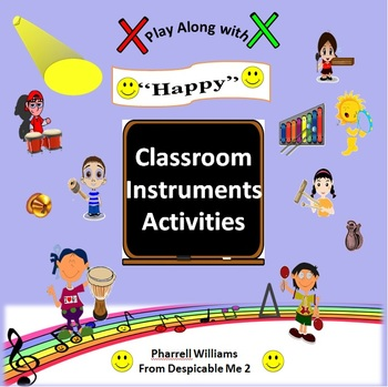 """Classroom Instruments Play Along with """"Happy"""" Pharrell Wil"""