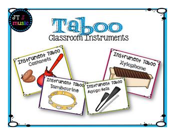 Classroom Instruments Taboo
