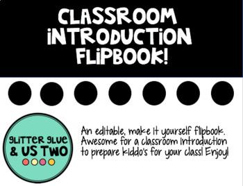 Classroom Introduction Flipbook!