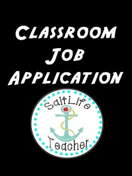 Classroom Job Application, Description and Cards