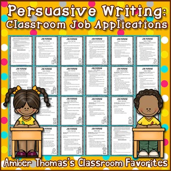 Persuasive Writing:  Classroom Job Applications