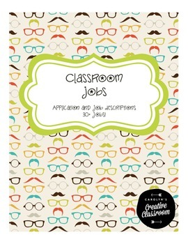 Classroom Job Application and Job Descriptions w/ 30+ Jobs!