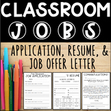Classroom Jobs Application, Résumé, and Offer Letter