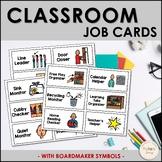 Classroom Job Cards (Boardmaker Symbols)