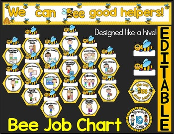 Job Chart - EDITABLE CLASSROOM BEE JOB CHART (BEE HIVE CLASSROOM JOB CHART)