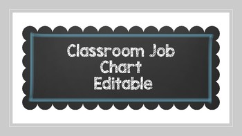 Classroom Job Chart (Editable) ~~ Chalkboard and Blue