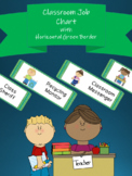 Classroom Job Chart with Horizontal Green Border