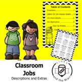 Classroom Jobs: Jobs, Description Matrix and Extras