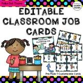 Classroom Job Labels - EDITABLE - Polka Dot Theme - Pre-ma