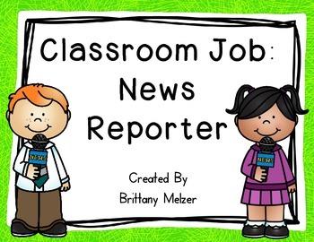 Classroom Job: News Reporter