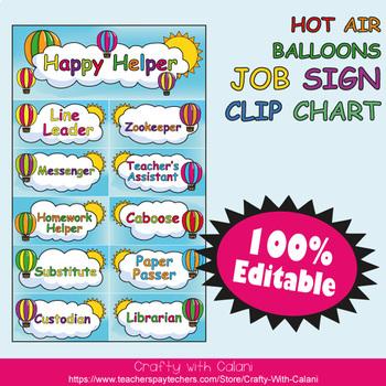 Classroom Job Sign Clip Chart in Hot Air Balloons Theme - 100% Editble