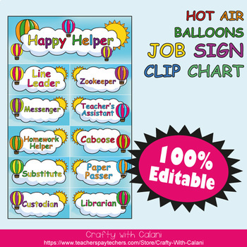 Classroom Job Sign Clip Chart in Hot Air Balloons Theme - 100% Editble